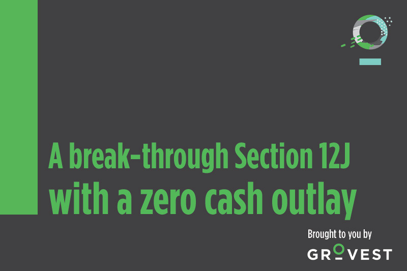 A break-through Section 12J with zero cash outlay - The Section 12J Show 1